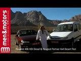 Peugeot 406 HDi Diesel & Peugeot Partner 4x4 Desert Test