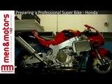Preparing a Professional Super Bike - Honda