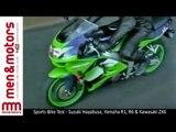 Sports Bike Test - Suzuki Hayabusa, Yamaha R1, R6 & Kawasaki ZX6