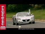 2001 Vauxhall VX220 Overview