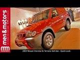 2003 Nissan Interstar & Terrano 4x4 Van - Quick Look