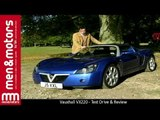 Vauxhall VX220 - Test Drive & Review
