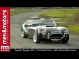 Gardner Douglas 427 - Is It A Real GT Car? - With Richard Hammond