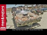 Crazy 'Mad Max' Style Vehicles - Nevada Desert Road Trip (1/2)