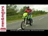 CCM R30 Supermoto Brief Overview - With Richard Hammond