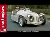 Three Wheeled Custom Built Kit Cars