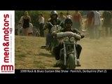 1999 Rock & Blues Custom Bike Show - Pentrich, Derbyshire (Part 2)