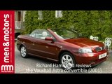 Richard Hammond Reviews The 2001 Vauxhall Astra Convertible