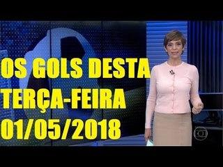 GOLS DESTA TERÇA FEIRA (01/05/2018 60 Fps) Champions League e Libertadores 2018