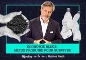 L'ÉCONOMIE BLEUE : mieux produire pour SURVIVRE - Gunter Pauli (Monkey parle avec)