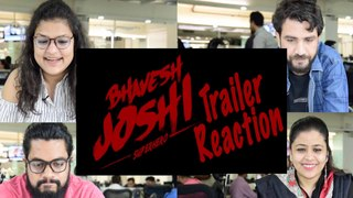 Trailer Reaction | Bhavesh Joshi Superhero | Harshvardhan Kapoor in & as Bhavesh Joshi
