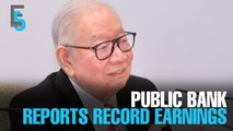 EVENING 5: Public Bank reports record earnings