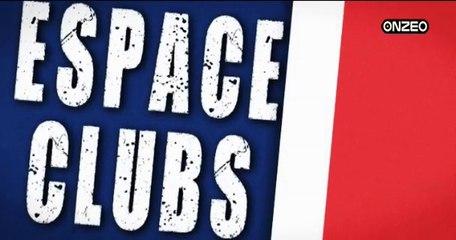 REPLAY - ESPACE CLUBS - 01/05 : Toute l'actualité des Clubs