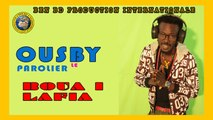 Ousmane Diabate, Ousby le Parolier - Boua Lafia - ousby le parolier le meilleur Rappeur du Mali