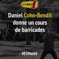 Daniel Cohn-Bendit donne un cours de barricades