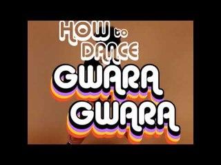 How to Dance Gwara Gwara