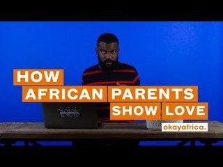 African Parents 101: LOVE