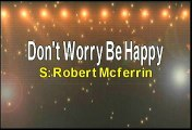 Robert McFerrin Don't Worry Be Happy Karaoke Version