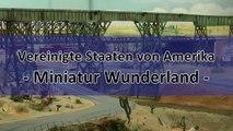 Modellbahn von Amerika bzw. die Modelleisenbahn der USA im Miniatur Wunderland - Ein Video von Pennula zum Thema Modellbau und Spielzeug-Eisenbahn