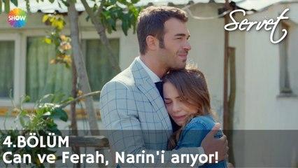 Servet 4. Bölüm   Can ve Ferah, Narin'i arıyor!