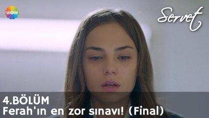 Servet 4. Bölüm Sonu   Ferah'ın en zor sınavı! (Final)