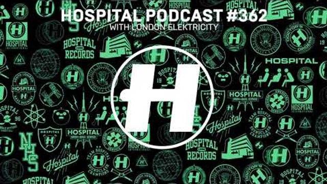 Hospital Podcast 362 with London Elektricity