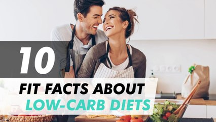 10 Fit Facts about Low-Carb Diets