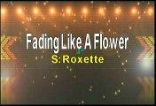 Roxette Fading Like A Flower Karaoke Version