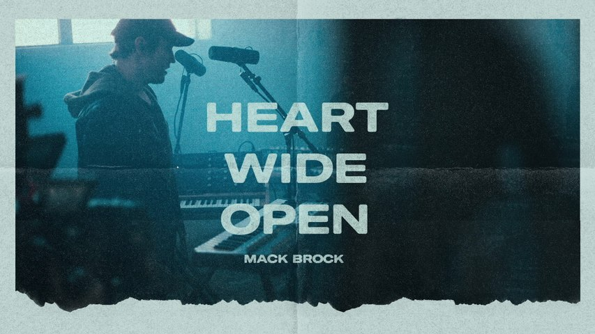 Mack Brock - Heart Wide Open