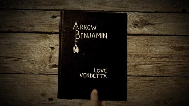 Arrow Benjamin - Love Vendetta