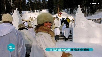Sibérie : Le tour des miracles - L'Effet Papillon – CANAL+