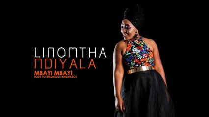 Linomtha - Mbayi Mbayi (Ode To Sibongile Khumalo)