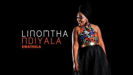 Linomtha - Kwathula