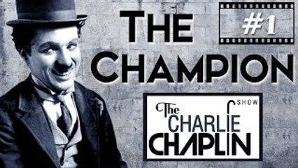 Charles Chaplin's The Champion (1915)
