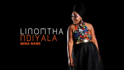 Linomtha - Mina Nawe