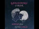 Kubilay Aka - Gamzendeki Çukur (feat. Hayko Cepkin)