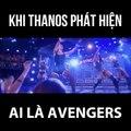 [Cuộc chiến vô tình]Thanos chợt nhận ra phải diệt hết lũ Avengers =))))))