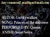 AMV - Saint Seiya - Queen - Princes of the universe