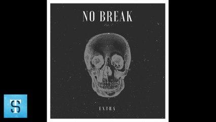 EXTRA - No Break (Audio)