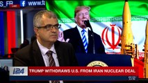 PERSPECTIVES | Trump pulls U.S. out of 'disastrous' Iran deal | Tuesday, May 8th 2018