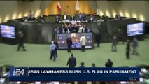 i24NEWS DESK   Iran lawmakers burn U.S. flag in parliament   Wednesday, May 9th 2018