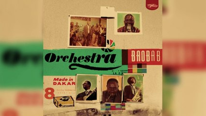 Orchestra Baobab - Made In Dakar (Full Album)