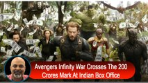 Avengers Infinity War Crosses The 200 Crores Mark At Indian Box Office