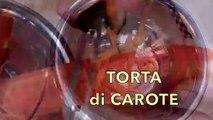 TORTA DI CAROTE FATTA IN CASA DA BENEDETTA - Homemade Carrot Cake