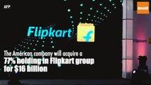 US retailer Walmart buys 77% stake in Indian start-up Flipkart for $16 billion