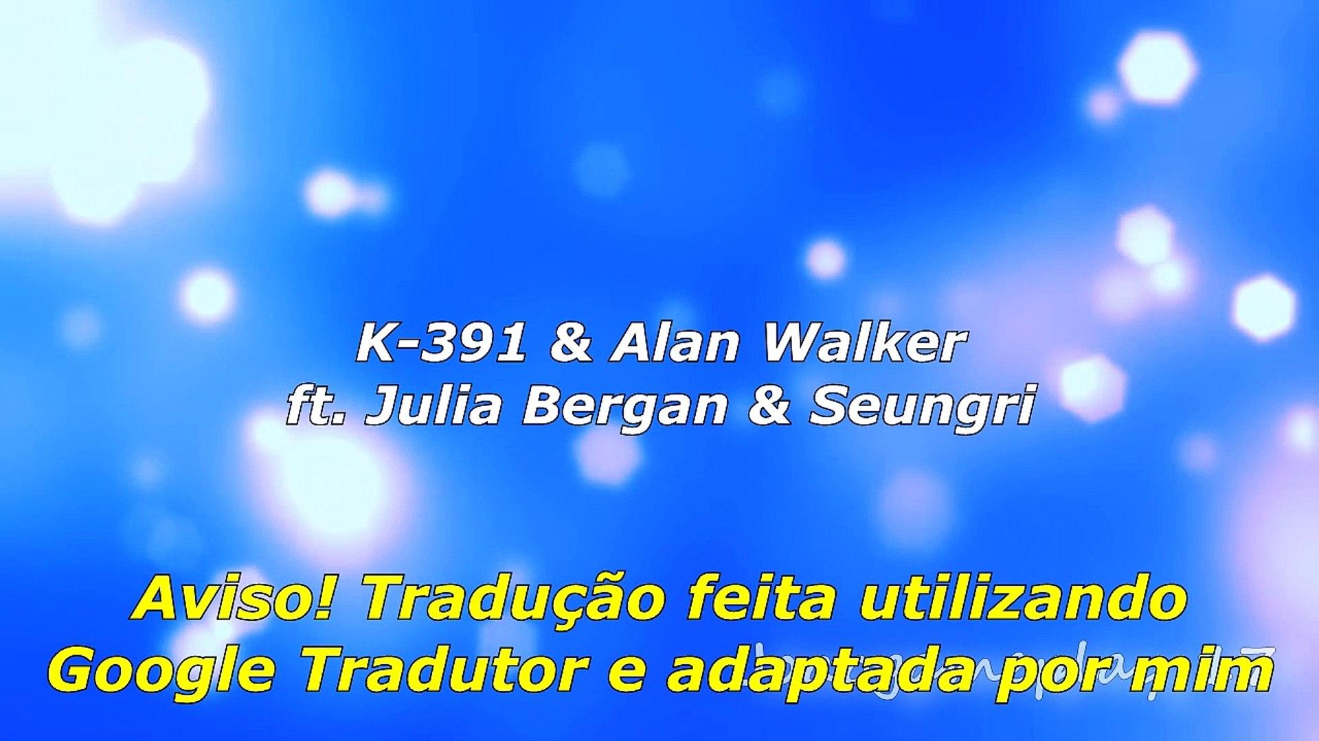 K-391 & Alan Walker - Ignite feat Julia Bergan & Seungri (Legendado PT-BR)