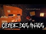 Minecraft: CIDADE DOS ANJOS #3 - O PLANO DOS MAGOS!!