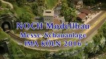 NOCH Modellbau Schauanlage auf der Modellbahn Ausstellung Köln 2016 - Ein Video von Pennula zum Thema Modelleisenbahnanlage und Modellbahnausstellung