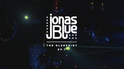 Jonas Blue - The Blueprint EP 7
