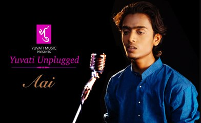 Aai आई  | Yuvati Unplugged | Full Video | Yuvati Music